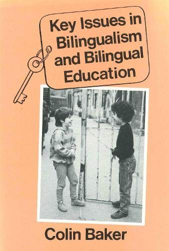 9780905028958: Key issues in bilingualism and bilingual education (Multilingual matters)