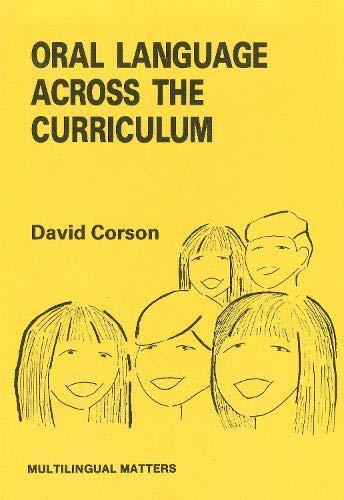 Oral Language Across the Curriculum (Multilingual Matters): David Corson