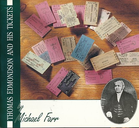 Thomas Edmondson and his tickets