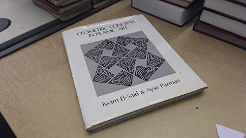 Geometric Concepts in Islamic Arts: El-Said, Issam
