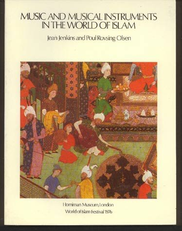 9780905035123: Music and Musical Instruments in the World of Islam: Exhibition Catalogue