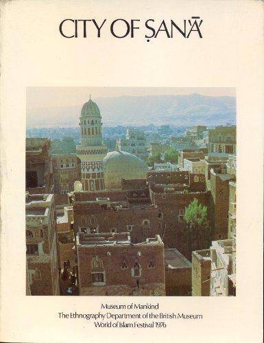 City of Sana'a: Exhibition Catalogue
