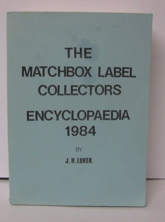 9780905040172: Matchbox Label Collector's Encyclopaedia 1984