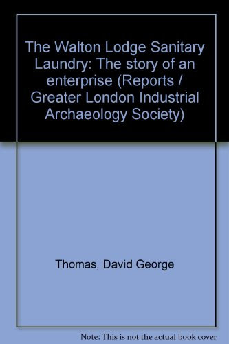 The Story of an Enterprise The Walton Lodge Sanitary Laundry
