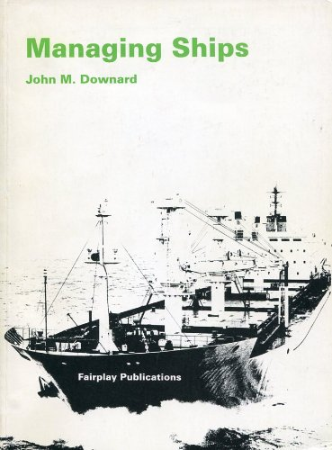 9780905045597: Managing Ships (Ship management series)