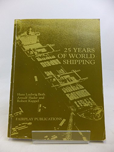 25 Years of World Shipping: Beth, Hans Ludwig, Kappel, Robert