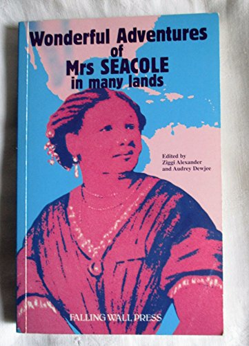 Wonderful Adventures of Mrs.Seacole in Many Lands,: Mary Edited By