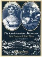 9780905046259: The Ladies and the Mammies: Jane Austen & Jean Rhys