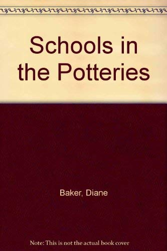 Schools In The Potteries (0905080300) by Baker, Diane