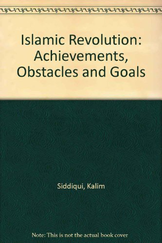 9780905081076: Islamic Revolution: Achievements, Obstacles and Goals