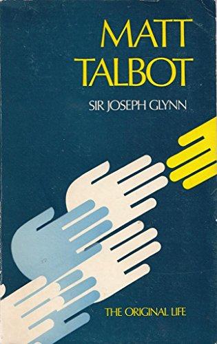 Matt Talbot, the original life: Glynn, Sir John