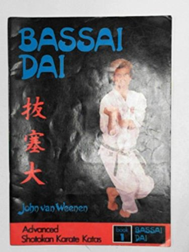 9780905095028: Advanced Shotokan Karate Kata: Bassai Dai Bk. 1