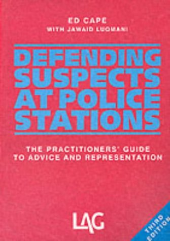 9780905099842: Defending Suspects at Police Stations: The Practitioners' Guide to Advice and Representation