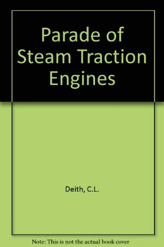 A Parade Of Steam Traction Engines (UNCOMMON FIRST EDITION)