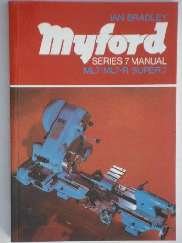 9780905100883: Myford Series 7 Lathe Manual