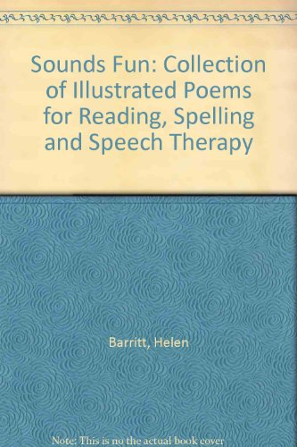 Sounds Fun: Collection of Illustrated Poems for: Barritt, Helen