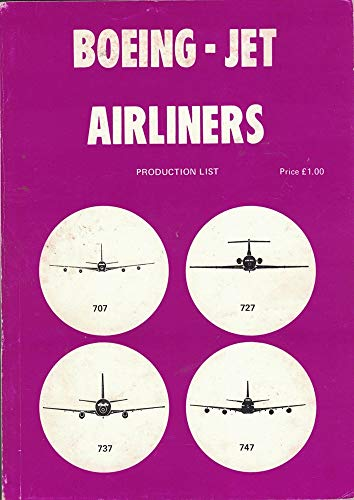 9780905117188: Boeing production of 707, 720, 727, 737, 747 and U.S.A.F. variants