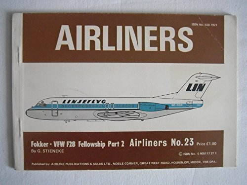 9780905117270: Airliners: Fokker - VFW F28 Fellowship, Part 2 (Airliners #23)