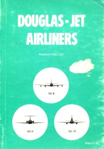 9780905117287: Douglas production list of DC8, DC9, [and] DC10
