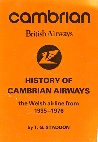 9780905117560: History of Cambrian Airways