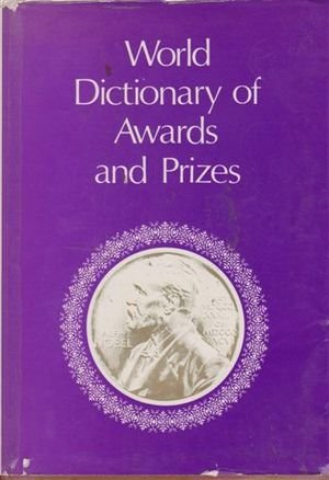 9780905118321: World Dictionary of Awards and Prizes
