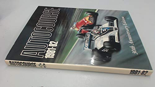 Autocourse 1981-1982: 30th Anniversary Edition: HAMILTON,MAURICE EDITOR
