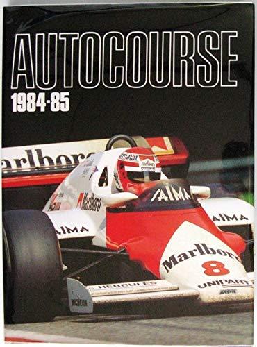9780905138329: AUTOCOURSE -THE WORLD'S LEADING GRAND PRIX ANNUAL 1984/85