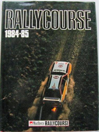 9780905138343: Rallycourse 1984-85