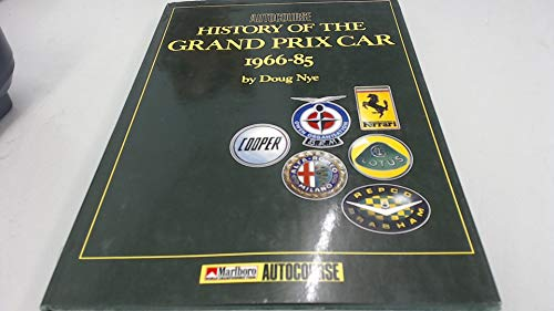 AUTOCOURSE HISTORY OF THE GRAND PRIX CAR 1966-85