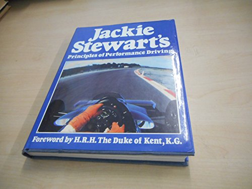 Jackie Stewart's Principles of Performance Driving: Henry , Alan