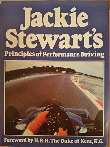 Jackie Stewart's Principles of Performance Driving (9780905138435) by Jackie Stewart