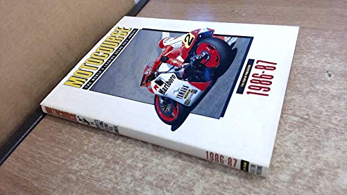 Motocourse. The World's Leading Grand Prix Manual. 1986-87.
