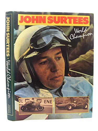 John Surtees: World Champion: Henry, Alan (Ed)