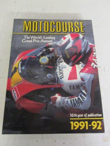 Motocourse: The World's Leading Grand Prix Annual, 1991-92