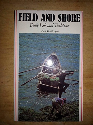 9780905140131: Field and Shore: Daily Life and Traditions, Aran Islands 1900