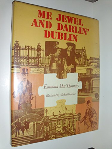 Me Jewel and Darlin' Dublin: Mac Thomais, Eamonn