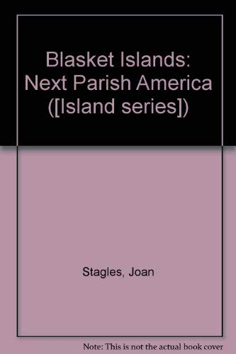 Blasket Islands: Next Parish America (Island Series 4): Joan Stagles, Ray Stagles