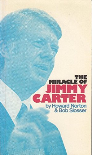 9780905156026: The Miracle of Jimmy Carter
