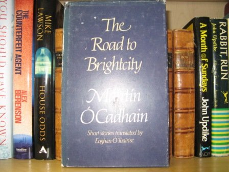 9780905169460: The Road to Brightcity (short stories)