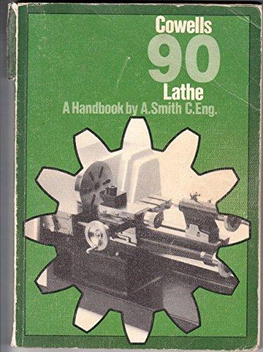 9780905180106: Cowells 90 Lathe