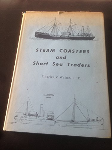 9780905184005: Steam Coasters and Short Sea Traders