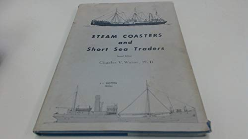 9780905184043: Steam Coasters and Short Sea Traders