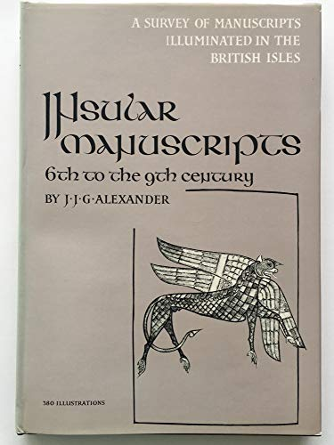 9780905203010: Survey of Manuscripts Illuminated in the British Isles: Insular Manuscripts, 6th to the 9th Century v. 1