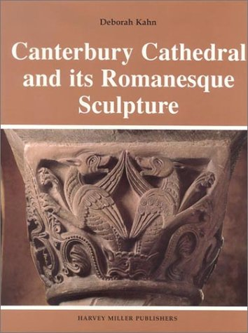 9780905203188: Canterbury Cathedral and Its Romanesque Sculpture (Studies in Medieval and Early Renaissance Art History, 7)