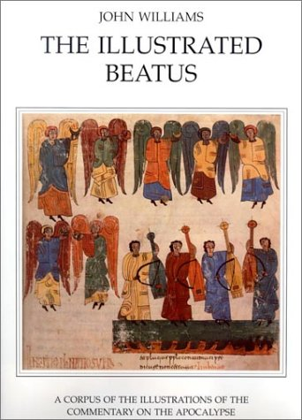 9780905203928: The Illustrated Beatus: The Ninth and Tenth Centuries: A Corpus of Illustrations of the Commentary on the Apocalypse: The Ninth and Tenth Centuries v. 2 (A Harvey Miller Public)