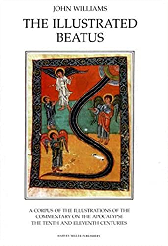 The Illustrated Beatus: The Tenth and Eleventh Centuries