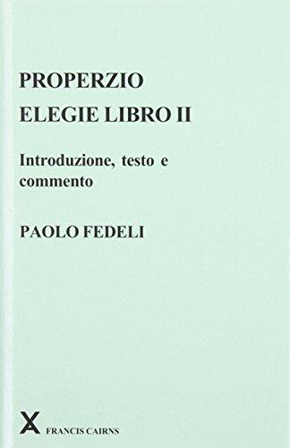 9780905205427: Properzio: Elegie Libro II: Introduzione, Teste E Commento