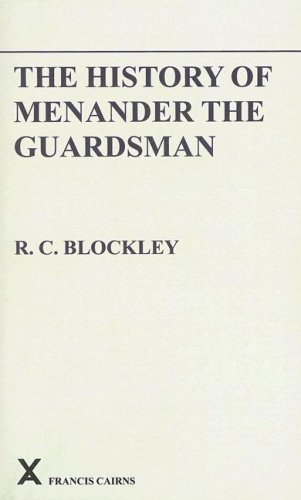 9780905205458: History of Menander the Guardsman: Introductory Essay, Text, Translation and Historiographical Notes