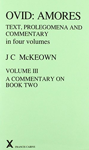 9780905205922: Ovid: Amores, Volume III: A Commentary on Book Two (Arca) (v. 3)
