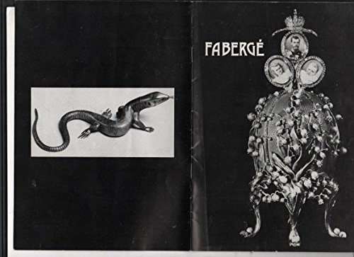 FABERGE (1846-1920) Goldsmith to the Imperial Court of Russia: Exhibition at the Victoria & Alber...